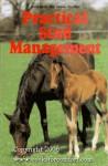 Practical Stud Management - John Rose, Sarah Pilliner