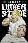 The Legacy of Luther Strode - Justin Jordan, Felipe Sobreiro, Tradd Moore