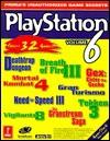 PlayStation Game Secrets Volume 6: Prima's Unauthorized Game Secrets - Pcs, Nick Roberts, Vince Matthews, PCS Staff