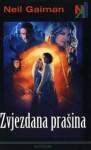 Zvjezdana prašina - Vladimir Cvetković Sever, Neil Gaiman