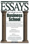 Essays That Will Get You into Business School (Barron's Essays That Will Get You Into Business School) - Chris Dowhan, Adrienne Dowhan