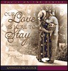 Our Love is Here to Stay - Focus on the Family, Heather Harpham Kopp
