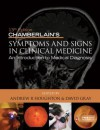 Chamberlain's Symptoms and Signs in Clinical Medicine 13th Edition, an Introduction to Medical Diagnosis - Andrew R. Houghton, David Gray