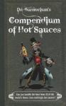 Dr. Burnorium's Compendium of Hot Sauces - Nick Moore