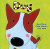 Dog - Clare Walters, Jane Kemp, Linzi West
