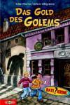 Das Gold des Golems - Achim Ahlgrimm, Silke Moritz