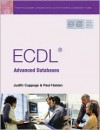 Ecdl Advanced Databases - Judith Cuppage, Paul Holden