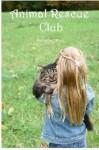 Animal Rescue Club - Stephanie Dagg