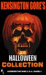 Kensington Gore's Halloween Collection - Kensington Gore, Graeme Parker, K.A. Hambly