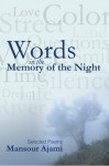 Words in the Memory of the Night - Mansour Ajami