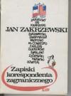 Zapiski korespondenta zagranicznego - Jan Zakrzewski