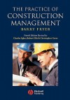 The Practice of Construction Management: People and Business Performance - Robert Ellis, Charles Egbu, Robert Ellis