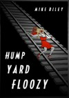 Hump Yard Floozy (Pacer Stacktrain) - Mike Riley