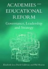 Academies and Educational Reform: Governance, Leadership and Strategy. Elizabeth Leo, David Galloway and Phil Hearn - Elizabeth Leo, David Galloway, Phil Hearne