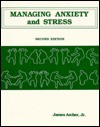 Managing Anxiety and Stress: Programs for the Preadolescent - James Archer