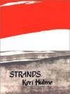 Strands - Keri Hulme