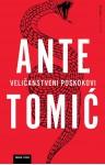 Velicanstveni Poskokovi - Ante Tomić