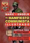 El Manifiesto Comunista (Ilustrado) - Cap Tulo Tres: El Proletariado - Karl Marx, Friedrich Engels, George Rigakos