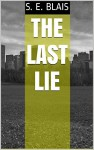 The Last Lie - S. Blaise