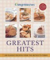 Weight Watchers Greatest Hits: 250 Classic Recipes from the Sixties to Today - Weight Watchers