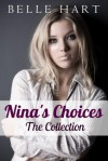 Nina's Choices: The Collection - Belle Hart