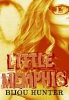 Little Memphis - Bijou Hunter