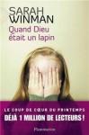 Quand Dieu était un lapin - Sarah Winman, Mathilde Bouhon