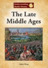 The Late Middle Ages - Adam Woog