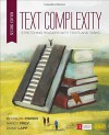 Text Complexity: Stretching Readers With Texts and Tasks - Douglas B. Fisher, Nancy Frey, Diane K. Lapp