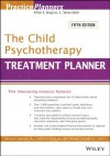The Child Psychotherapy Treatment Planner (PracticePlanners) - Arthur E. Jongsma, L. Mark Peterson, William P. McInnis, Timothy J. Bruce