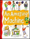 An Amazing Machine - Alexandra Parsons
