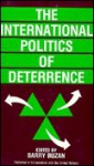 The International Politics Of Deterrence - Barry Buzan