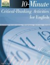 10-Minute Critical Thinking Activities for English: Grades 10-12 - Deborah Eaton