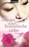 Eine himmlische Liebe: Roman (German Edition) - Lisa See, Elke Link