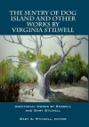 The Sentry of Dog Island and Other Works by Virginia Stilwell: Additional Works by Russell and Gary Stilwell - Virginia Stilwell, Gary Stilwell