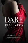 Dare: What Happens When Fantasies Come True - Tracey Cox