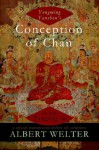 Yongming Yanshou's Conception of Chan in the Zongjing lu:A Special Transmission Within the Scriptures - Albert Welter