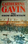 The Snow Mountain - Catherine Gavin