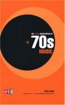 The Virgin Encyclopedia Of 70s Music - Colin Larkin