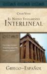El Nuevo Testamento interlineal griego-español - César Vidal
