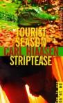Tourist Season And Strip Tease - Carl Hiaasen