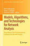 Models, Algorithms, and Technologies for Network Analysis: Proceedings of the First International Conference on Network Analysis: 32 (Springer Proceedings in Mathematics & Statistics) - Boris I. Goldengorin, Valery A. Kalyagin, Panos M. Pardalos