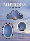 Patterns for Mirrors and Frames: Full Size Patterns for 27 Mirrors - Randy A. Wardell, Judy Wardell Halliday