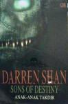 Anak-Anak Takdir (The Saga of Darren Shan, #12) - Darren Shan