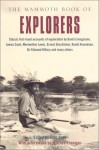 The Mammoth Book of Explorers (Mammoth Books) - John Keay, Wilfred Thesiger