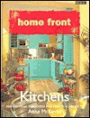 Home Front Kitchens (Home Front) - Anne McKevitt