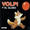 Volpi y el Globo: Mimosos - Tony Wolf