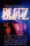 Blitz - Ebonee Monique
