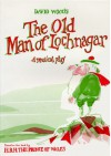 The Old Man of Lochnagar: Musical Play (Plays for young people) - David Wood