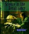 Science in the Renaissance - Brendan January
